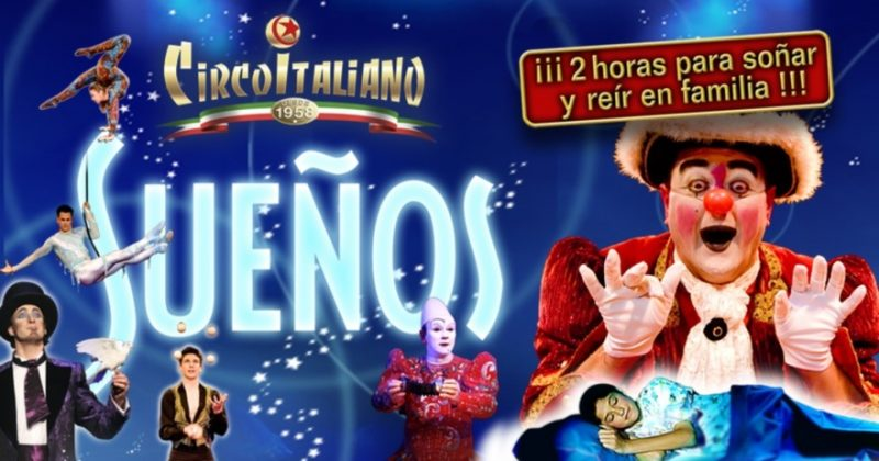 Fiestas del Pilar 2018 en el Recinto Ferial Valdespartera - Espectáculo Sueños de Il Circo Italiano del 5 al 21 de octubre en la capital de Aragón