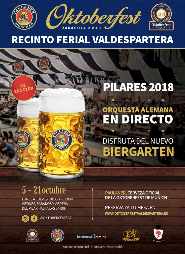 Fiestas del Pilar 2018 en el Recinto Ferial Valdespartera - La auténtica Fiesta de la Cerveza en Zaragoza, directamente desde Múnich
