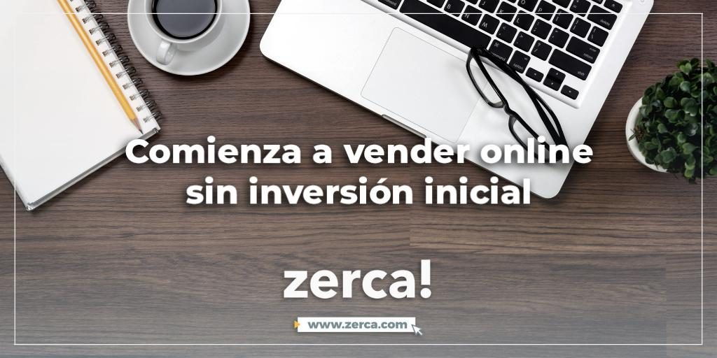 zerca! ha venido para ayudarte a vender online de una manera barata y segura